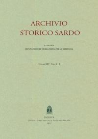Archivio Storico Sardo - Volume n. XXV Fasc. 1 e 2 - Deputazione di Storia Patria per la Sardegna