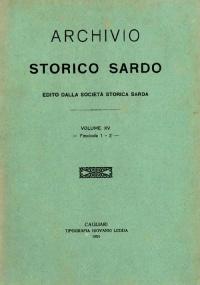 Archivio Storico Sardo - Volume n. XV Fasc. I e II - Società Storica Sarda