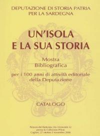 UN'ISOLA E LA SUA STORIA (CATALOGO)