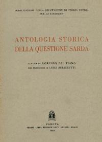 ANTOLOGIA STORICA DELLA QUESTIONE SARDA - LORENZO DEL PIANO