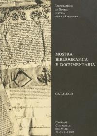 MOSTRA BIBLIOGRAFICA E DOCUMENTARIA